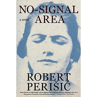 Nosignal Area by Perisic & Robert