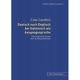 Deutsch Nach Englisch Bei Italienisch ALS Ausgangssprache - Eine Empir