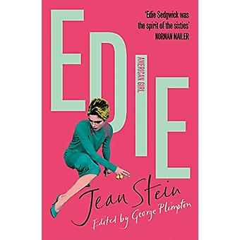 Edie - An American Biography by Jean Stein - 9781529110715 Book