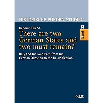 There are two German States and two must remain? - Italy and the long