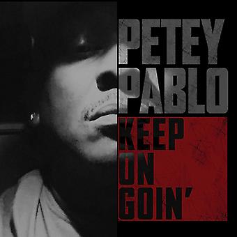 Pablo*Petey - Keep on Goin' [CD] USA import