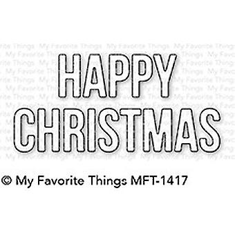 My Favorite Things Happy Christmas Die-Namics