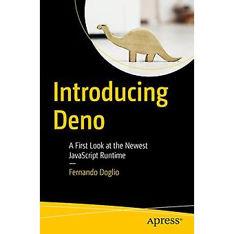 Introducing Deno by Doglio & Fernando