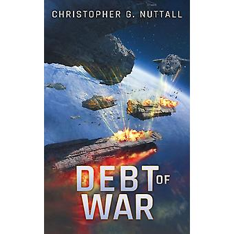 Debt of War by Christopher G Nuttall