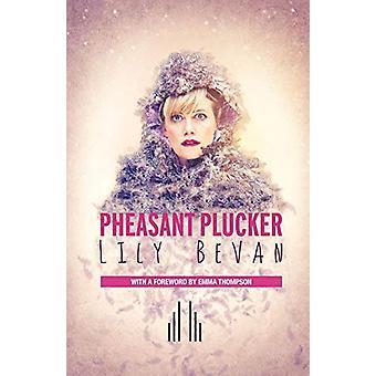 Pheasant Plucker de Lily Bevan - 9780573132087 Libro