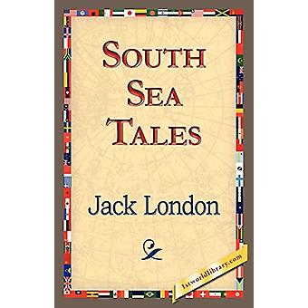 South Sea Tales by Jack London - 9781421833644 Book