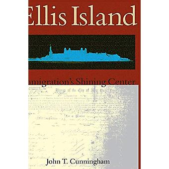 Ellis Island - - Immigration's Shining Center by John T Cunningham - 97