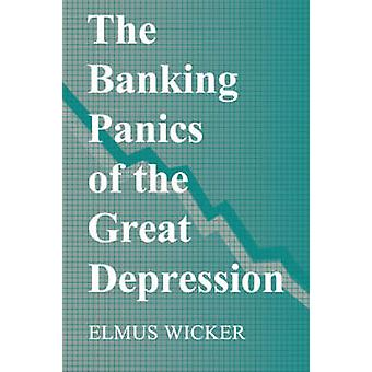 الذعر المصرفي من الكساد الكبير من قبل جامعة إلموس انديانا ويكر