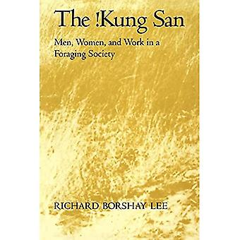 The Kung San: Men, Women, and Work in a Foraging Society