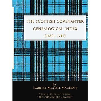 The Scottish Covenanter Genealogical Index - (1630-1712)