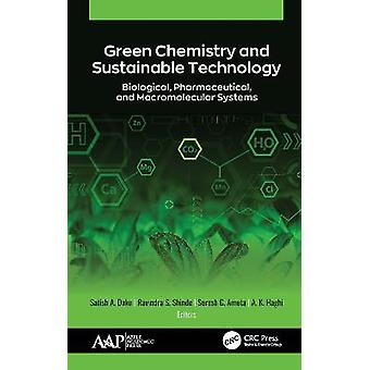 Chimie verte et technologie durable Systèmes biologiques pharmaceutiques et macromoléculaires