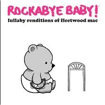 Rockabye Baby - Lullaby Renditions of Fleetwood Mac [CD] USA import