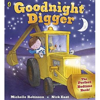 Goodnight Digger by Michelle Robinson - 9780141342849 Book