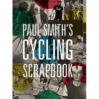 Paul Smith Radfahren Scrapbook von Paul Smith - Richard Williams - 978