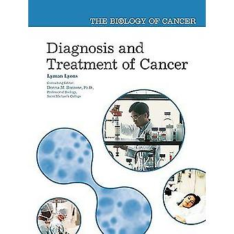 Diagnosis and Treatment of Cancer by Lyman Lyons - 9780791088265 Book