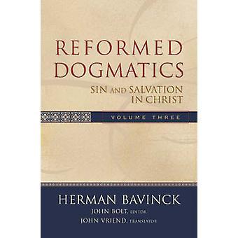 Zreformowana dogmatyki - grzechu i zbawienia w Chrystusie - v. 3 przez Herman Bavin