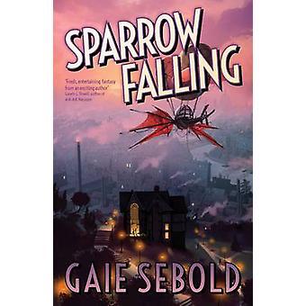 Sparv faller av Gaie Sebold - 9781781083819 bok