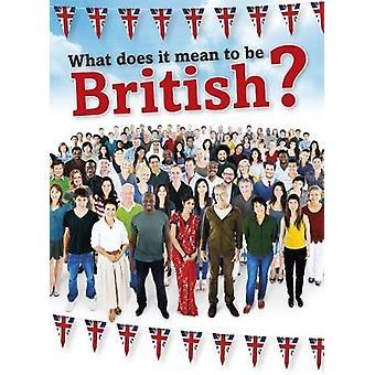 ¿Qué significa ser británico? por Nick cazador - libro 9781474740609