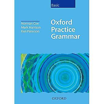 Oxford praktyki gramatyki Basic: Bez klucza: bez klucza podstawowego poziomu