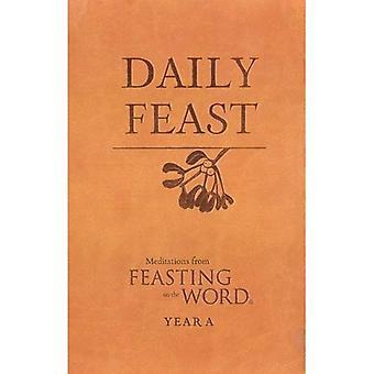 Diario fiesta: Meditaciones del festín de la palabra, año A
