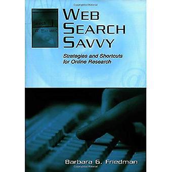 Web Savvy zoekstrategieën en snelkoppelingen voor Online onderzoek