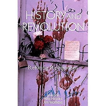 Histoire et révolution: réfutant le révisionnisme
