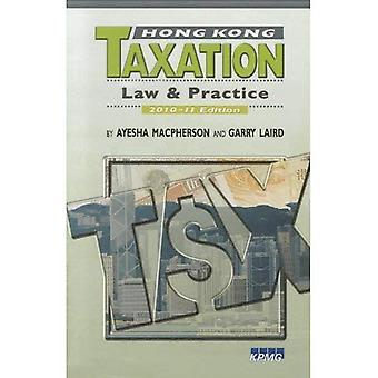 Hong Kong belastingen: Wetgeving en praktijk, 2010--2011