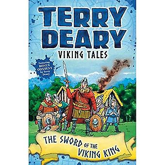 Viking Tales: The Sword of� the Viking King (Terry Deary's Historical Tales)