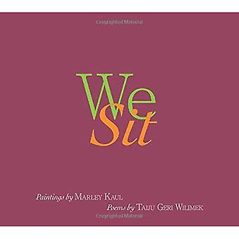 We Sit