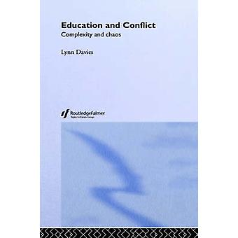 Education and Conflict Complexity and Chaos by Davies & Lynn