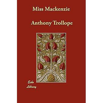 Miss MacKenzie di Trollope & Anthony