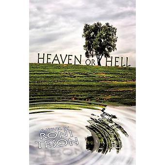 Ciel ou l'enfer par Teson & Roni