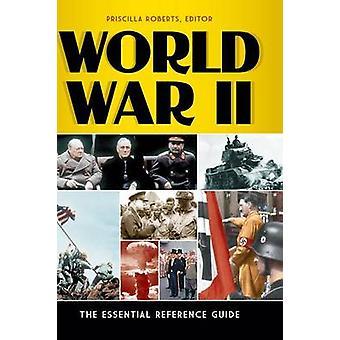 Andra världskriget guiden viktig referens av Roberts & Priscilla