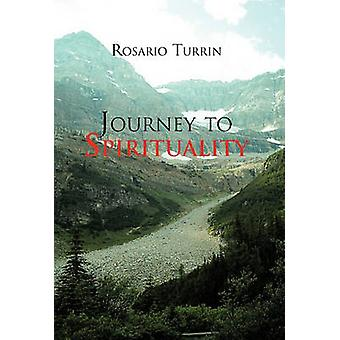 Reis naar spiritualiteit door Turrin & Rosario