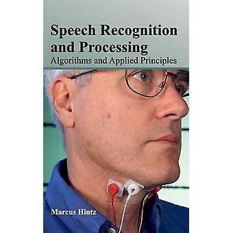 Spraakherkenning en verwerking van algoritmen en toegepaste beginselen door Hintz & Marcus