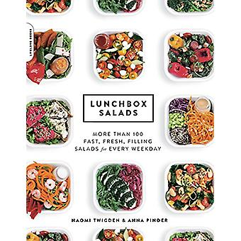 Lunchbox Salads - More Than 100 Fast - Fresh - Filling Salads for Ever