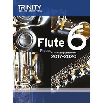 Flute Exam Pieces Grade 6 2017 2020 (Score & Part) - 9780857365019 Bo
