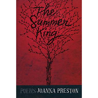 The Summer King - Poems by Joanna Preston - 9781877372698 Book