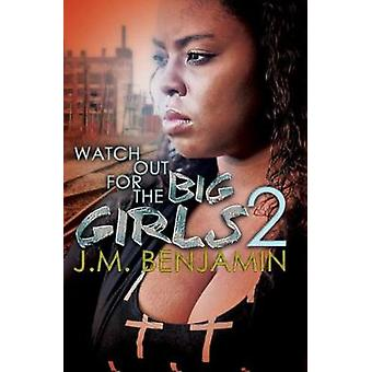 Watch Out For The Big Girls 2 by Watch Out For The Big Girls 2 - 9781