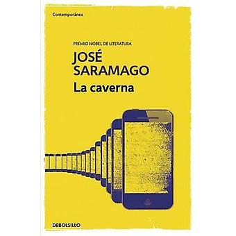 La Caverna / The Cave by Jose Saramago - 9788490628744 Book