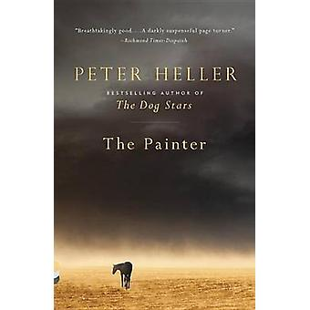 The Painter by Peter Heller - 9780804170154 Book