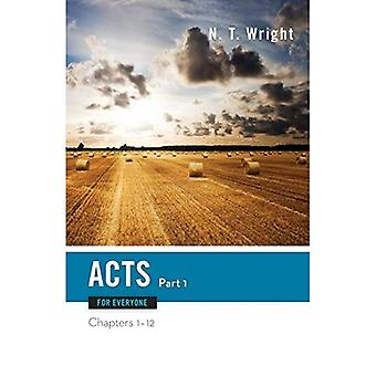 Acts for Everyone: Pt. 1