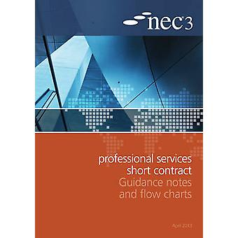 NEC3 Professional Services Short Contract Guidance Notes and Flow Cha