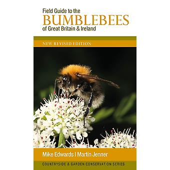 Field Guide to the Bumblebees of Great Britain and Ireland by Mike Edwards