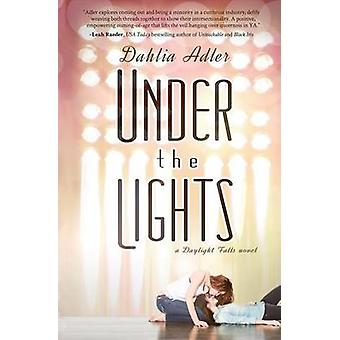 Under the Lights by Adler & Dahlia