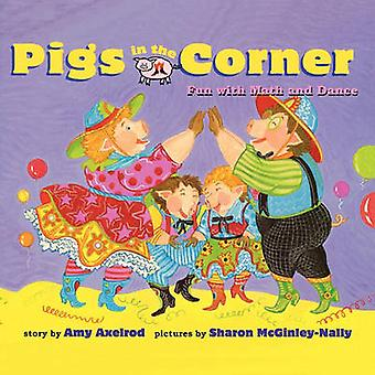 Pigs in the Corner di Amy Axelrod