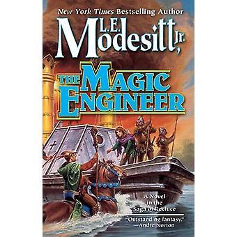 Magic Engineer by Modesitt & L. E.