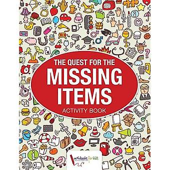 The Quest for the Missing Items by for Kids & Activibooks