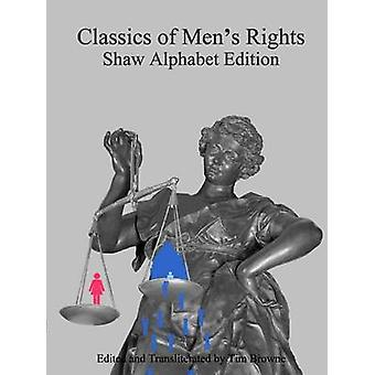 Classics of Mens Rights Shaw Alphabet Edition by Browne & Tim