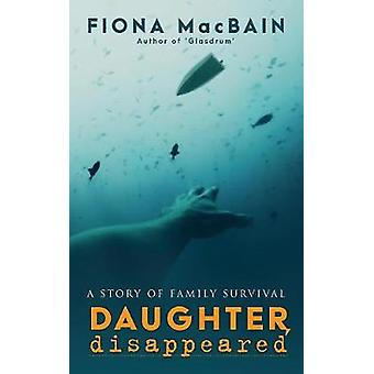 Daughter Disappeared by MacBain & Fiona